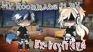 My roommate is my Ex-boyfriend •||GLMM||•