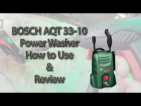 Bosch Power Washer AQT 33-10 | How to use | Honest Review