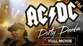AC/DC: Dirty Deeds (FULL DOCUMENTARY)