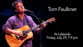 Tom Faulkner performs at Lakeside DFW, July 29, 2016