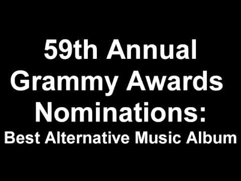 59th Annual Grammy Awards Best Alternative Music Album Nominees