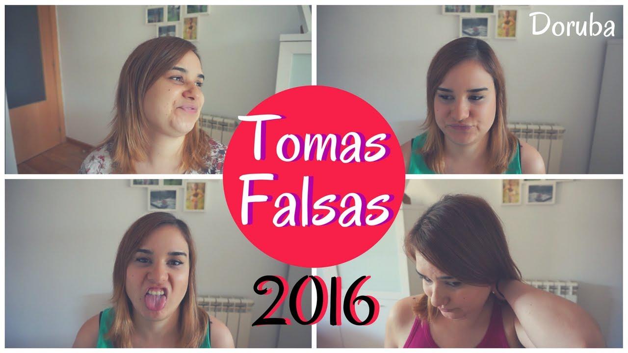 TOMAS FALSAS 2016 -- Doruba