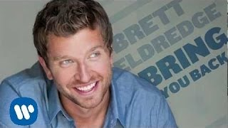 "Brett Eldredge - ""Bring You Back"" [Official Audio]"