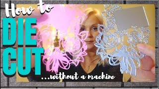 How To Die Cut Without A Die Cutting Machine 2020 // London Art Nanny Review