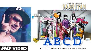 ABCD - Video Song Feat. Yo Yo Honey Singh - Yaariyan