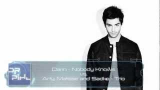 Darin - Nobody Knows vs Arty Matisse and Sadko - Trio (Dr Pihl Mashup)
