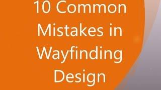 10 Common Mistakes in Wayfinding Design
