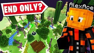 MINECRAFT But I CAN ONLY LIVE IN THE END..?