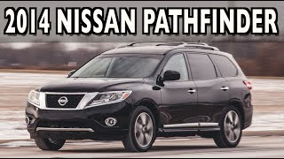 2014 Nissan Pathfinder DETAILED Review On Everyman Driver