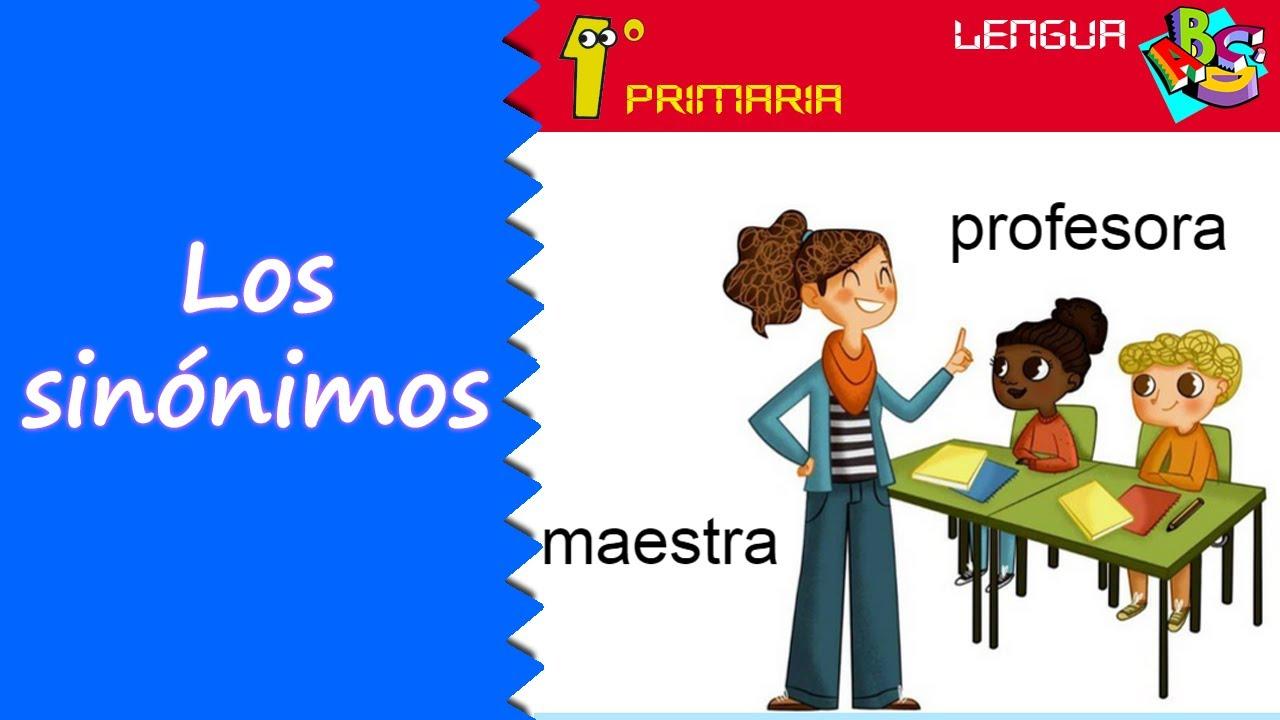 Lengua Castellana. 1º Primaria. Tema 10: Los sinónimos