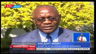 Monday Night News: Fred Moturi investigates the unscrupulous auditor's claims of Kisii County