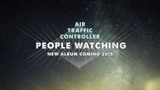 """Video thumbnail of """"Air Traffic Controller - People Watching (available on iTunes)"""""""
