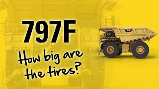 Fun facts about the tires of a Cat® 797F