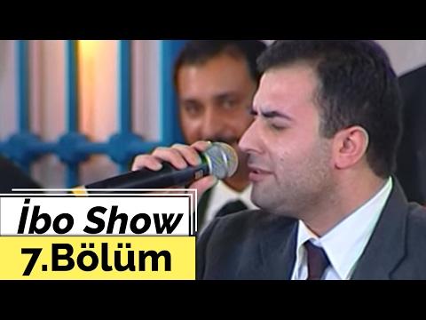 İbo Show - 7. Bölüm (Hakan Altun, Oğuz Yılmaz, Alihan, Mahmut Tuncer, Günel) (2002)