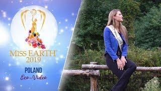 Krystyna Sokolowska Miss Earth Poland 2019 Eco Video