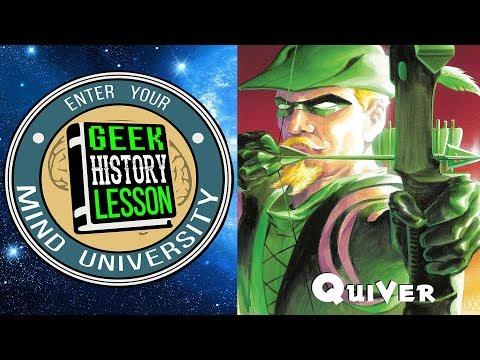 Green Arrow: Quiver (Book Club) - Geek History Lesson