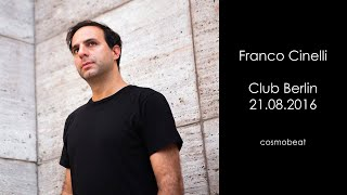 Franco Cinelli - Live @ Club Berlin 2016
