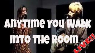 Anytime You Walk Into the Room (live acoustic)