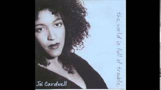 Joi Cardwell   Without You