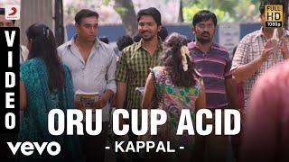 Kappal - Oru Cup Acid Video   Vaibhav, Sonam Bajwa