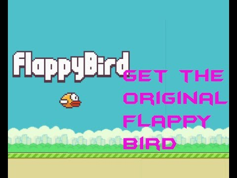 How to get the original flappy bird for IOS and Android