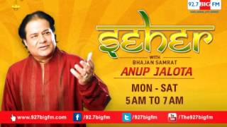 Seher with Anup Jalota : 23rd January (04) - YouTube
