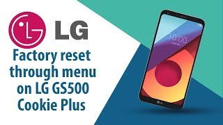 How to Factory Reset through menu on LG Cookie Plus GS500?