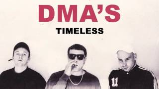 DMA'S - Timeless