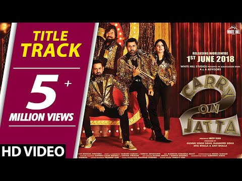 Carry On Jatta 2 (Title Track) Gippy Grewal, Sonam Bajwa | Releasing on 1st June | New Songs 2018