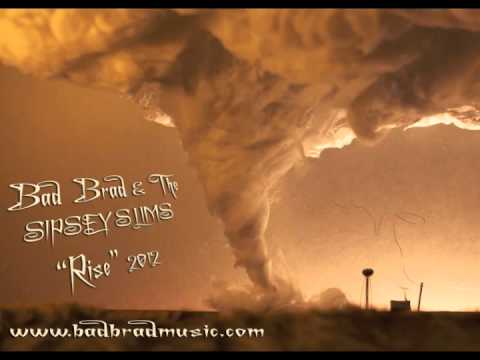 """""""Rise"""" by Bad Brad & The Sipsey Slims"""