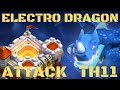 Best Electro Dragon Low Hero Attack Strategy New TH11 3 Star War Attack EdLaloon Clash of Clans