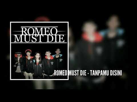 download lagu romeo must die tanpamu disini