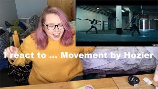 I React To... MOVEMENT BY HOZIER