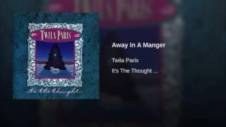 067 TWILA PARIS Away In A Manger