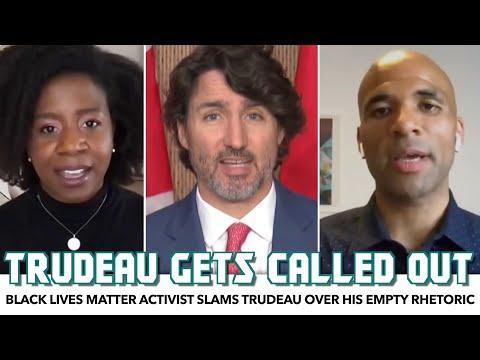 Black Lives Matter Activist Slams Trudeau Over His Empty Rhetoric