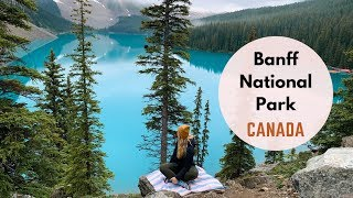Banff  National Park: Summer Guide (2019)  🇨🇦