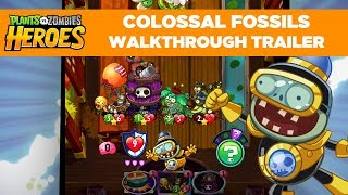 Colossal Fossils Gameplay Walkthrough Trailer | Plants vs. Zombies Heroes