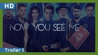 Trailer of Now You See Me 2 (2016)