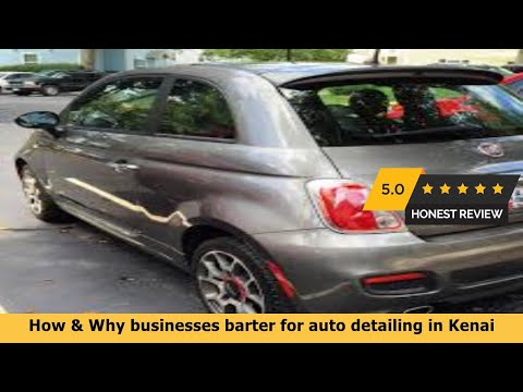 How & Why Businesses Barter For Auto Detailing In Kenai AK Mp3