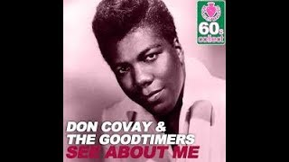 See About Me DON COVAY AND THE GOODTIMERS Video Steven Bogarat