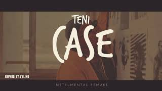 Teni   Case (Instrumental) | ReProd. By S'Bling
