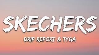DripReport - Skechers (Lyrics) ft. Tyga - YouTube