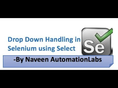 Handle Drop Down using Select class in Selenium || Classroom Training Session
