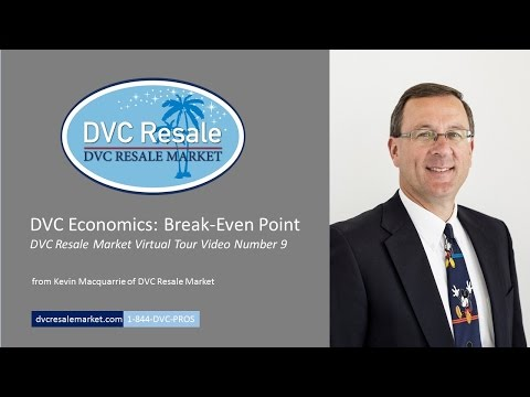 DVC Economics: Break Even Point - Virtual Tour Video 9