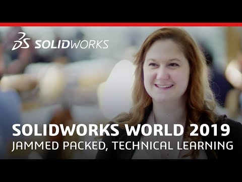 SOLIDWORKS World 2019 - Jammed Packed,Technical Learning