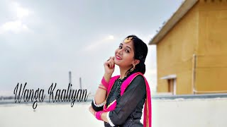 Wanga Kaaliyan - Asees Kaur | dance cover | feel the beat by sandhi tomar