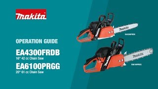 Makita Chainsaw Operation Guide (EA4300FRDB, EA6100PRGG) - Thumbnail