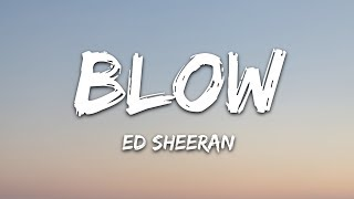 Ed Sheeran   BLOW (Lyrics) With Chris Stapleton & Bruno Mars