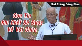 Ai Không Tin Có THIÊN ĐÀNG Hãy Xem Hết Video Này Của Cha Phạm Quang Hồng Sẽ Rõ