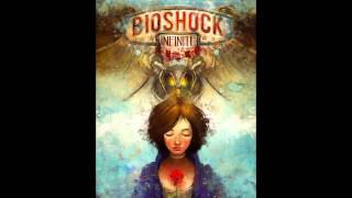 Bioshock Infinite Soundtrack - Will The Circle Be Unbroken (Full Version) [Elizabeth's Song]